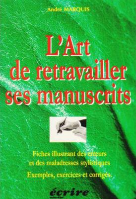 L'art de retravailler ses manuscrits
