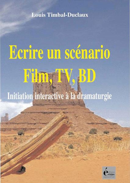 écrire un scénario - film, tv, bd